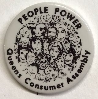 People power / Queens Consumer Assembly [pinback button