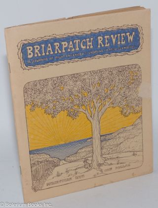 Briarpatch Review: a journal of right-livelihood & sharing-based economics Springtime 1975....