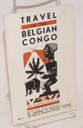 Travel in the Belgian Congo; Tables and schedules of useful information