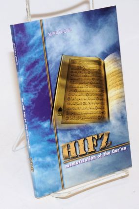 Hifz: Memorization of the Quran. Dr. Safwat Halilovic