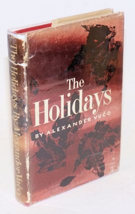 The Holidays. Alexander Vuco