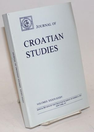 Journal of Croatian Studies. Annual Review of the Croatian Academy of America, Inc., New York....