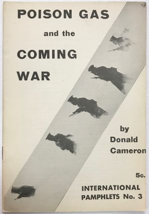 Poison gas and the coming war. Donald Cameron