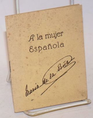 A la mujer Espanola [with] certificate