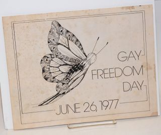 Gay Freedom Day, June 26, 1977 [broadside, program