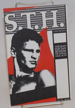 S.T.H. Chap-Books aka Straight to Hell, the Manhattan Review of Unnatural Acts #50. Victor...