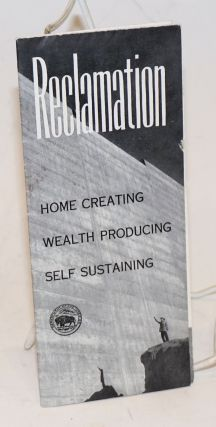 Reclamation: Home Creating, Wealth Producing, Self Sustaining. Reclamation represents homes,...