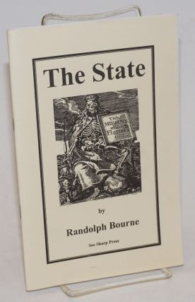 The State. Randolph Bourne