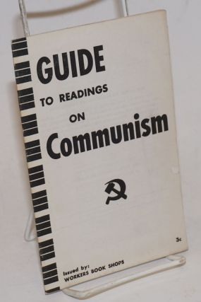 Guide to readings on Communism. Murray Blyne, comp