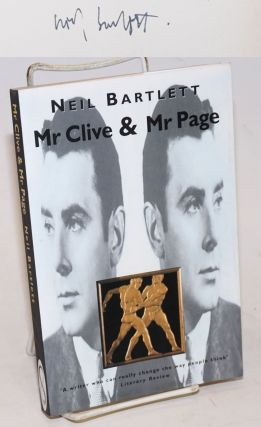 Mr. Clive & Mr. Page a novel. Neil Bartlett