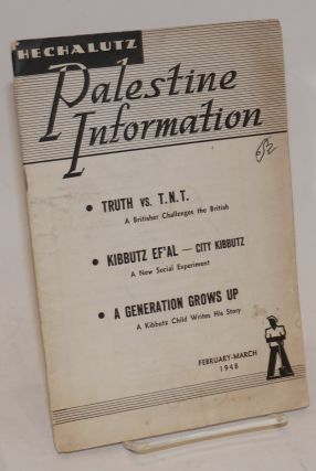 Palestine Information Number 36, February-March, 1948. Hechalutz Organization of America