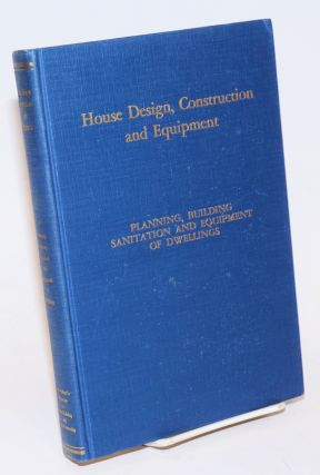 House Design, Construction and Equipment. Reports of the Committees on Design, Construction,...