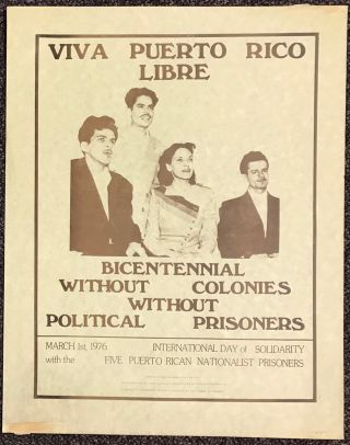Viva Puerto Rico Libre / Bicentennial without colonies / Without political prisoners [poster