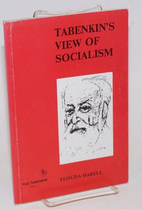 Tabenkin's View of Socialism. Yehuda Harell