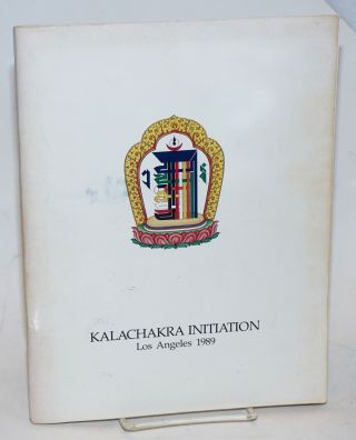 Kalachakra Initiation, Los Angeles, 1989. Second revised edition. Thubten Dhargye Ling, reviser