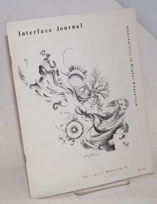 Interface journal: alternatives in higher education. Vol. 1 no. 1 (Winter 74-75