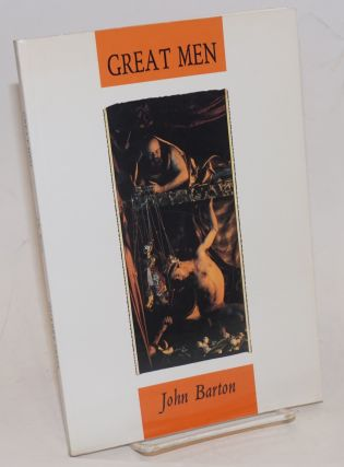 Great Men poems. John Barton