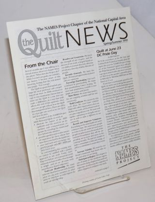 The Quilt News: The Names Project National Capital Area Chapter newsletter: Spring/Summer 1991