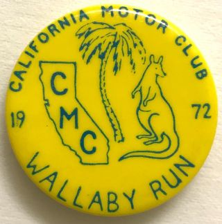 California Motor Club / Wallaby Run / 1972 [pinback button