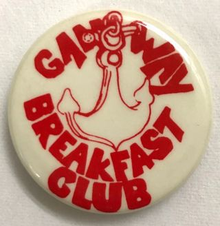 Gangway / Breakfast Club [pinback button