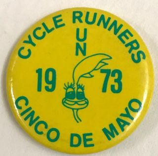Cycle Runners / 1973 / Cinco de Mayo [pinback button