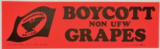 Boycott Non-UFW Grapes [Bumper sticker]