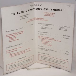 "The Hawaiian Village Hotel Presents A Repeat Performance of ""8 Acts in Symphony-Polynesia"" - Celebrating the Opening of the Kaiser Aluminum Dome - Sunday, March 24, 1957 8:15 P.M."