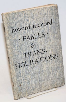 Fables & Transfigurations poems. Howard McCord