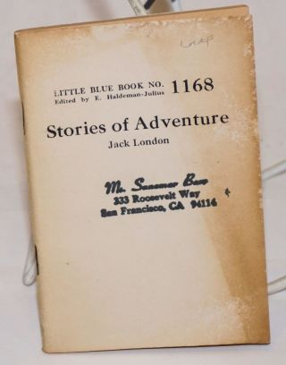 Stories of Adventure. Jack London