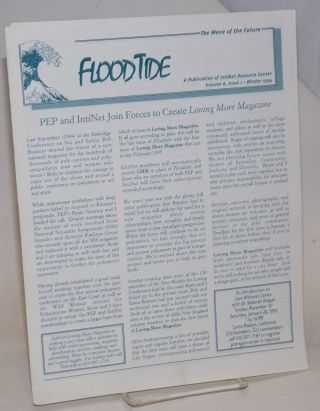 Floodtide: the wave of the future [newsletter] vol. 6, #1, Winter 1994; PEP & IntiNet Join forces...