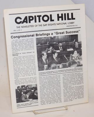 Capitol Hill: the newsletter of the Gay Rights National Lobby; vol. 2, #3; Congressional...