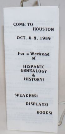 Tenth Annual State Conference on Hispanic Genealogy and History [brochure] - cover title: Come to...