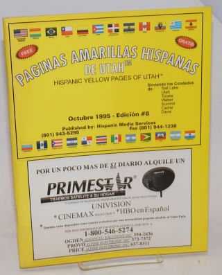 Paginas Amarillas Hispanas de Utah/Hispanic Yellow Pages of Utah edicion #8: Octubre 1995
