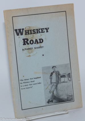 Whiskey Road. Parkey Sharkey, Paul Coates, Arnold