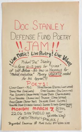 "Doc Stanley Defense Fund Poetry Jam! [handbill]. Michael ""Doc"" Stanley"