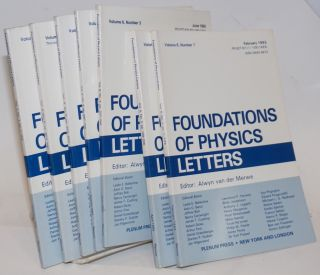 Foundations of Physics Letters. Volume 6, Numbers 1-6, Volume 7, Number 1 [seven fastenings, sold...