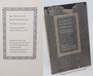 The First Decennale; A facsimile of the first edition of February, 1506. Niccolo Machiavelli