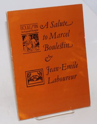 A Salute to Marcel Boulestin and Jean-Emile Laboureur; An exhibition of artists associated with...