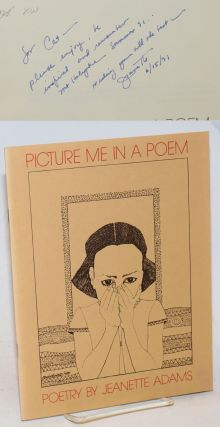 Picture me in a poem; poetry. Jeanette Adams, Marian Howard