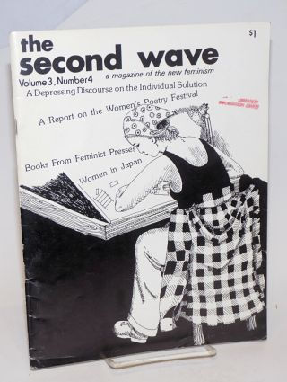 The Second Wave: a magazine of the new feminism; vol. 3, # 4; report on the Women's Poetry...