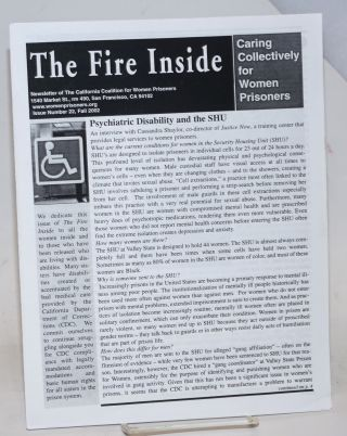 The Fire Inside: newsletter of the California Coalition for Women Prisoners #22, Fall 2002;...
