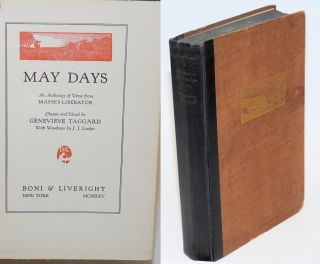 May days; an anthology of verse from Masses-Liberator. With woodcuts by J.J. Lankes. Genevieve Taggard, ed.