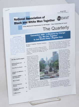 The Quarterly: vol. 27, #1, Spring 2009; Convention 2009. National Association of Black, White Men Together.