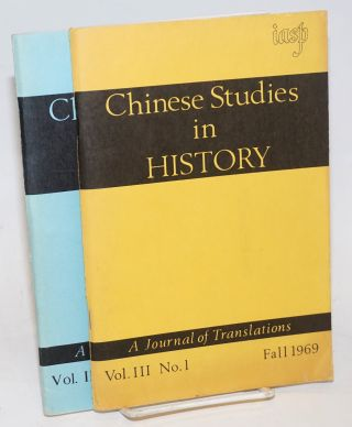 Chinese Studies in History, A Journal of Translations. Fall 1969, Vol. III, No. 1 [with] Vol. IV, No. 4 [two items together]. Li Yu-ning, assistant Douglas Merwin.