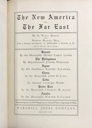 The New America and the Far East [8 volumes]. G. Waldo Browne, Nathan Haskell Dole