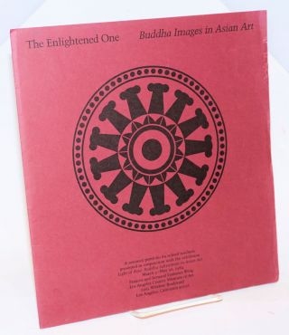 The Enlightened One: Buddha Images in Asian Art. Teacher's Resource Packet / Light of Asia:...