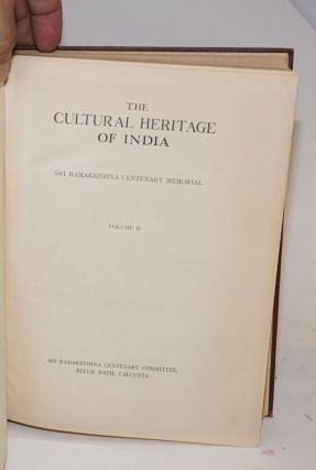 The Cultural Heritage of India; Sri Ramakrishna Centenary Memorial. Volume II [only]
