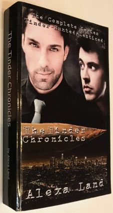 The Tinder Chronicles: the complete M/M paranormal series; Tinder, Hunted, Destined. Alexa Land