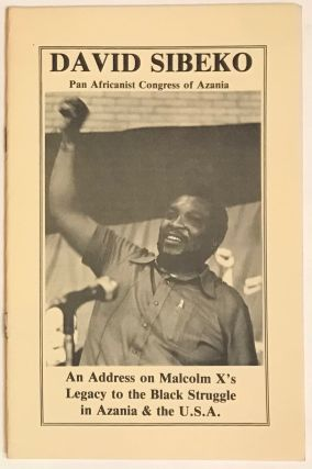 An address on Malcom X's legacy to the Black struggle in Azania & the U.S.A. Delivered by David...