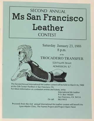 Second Annual Ms San Francisco Leather Contest, Saturday January 23, 1988 at the Trocadero...
